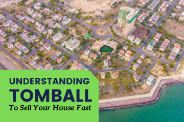sell my house fast in Tomball